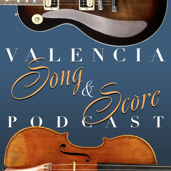 Valencia Song & Score Podcast Artwork Image