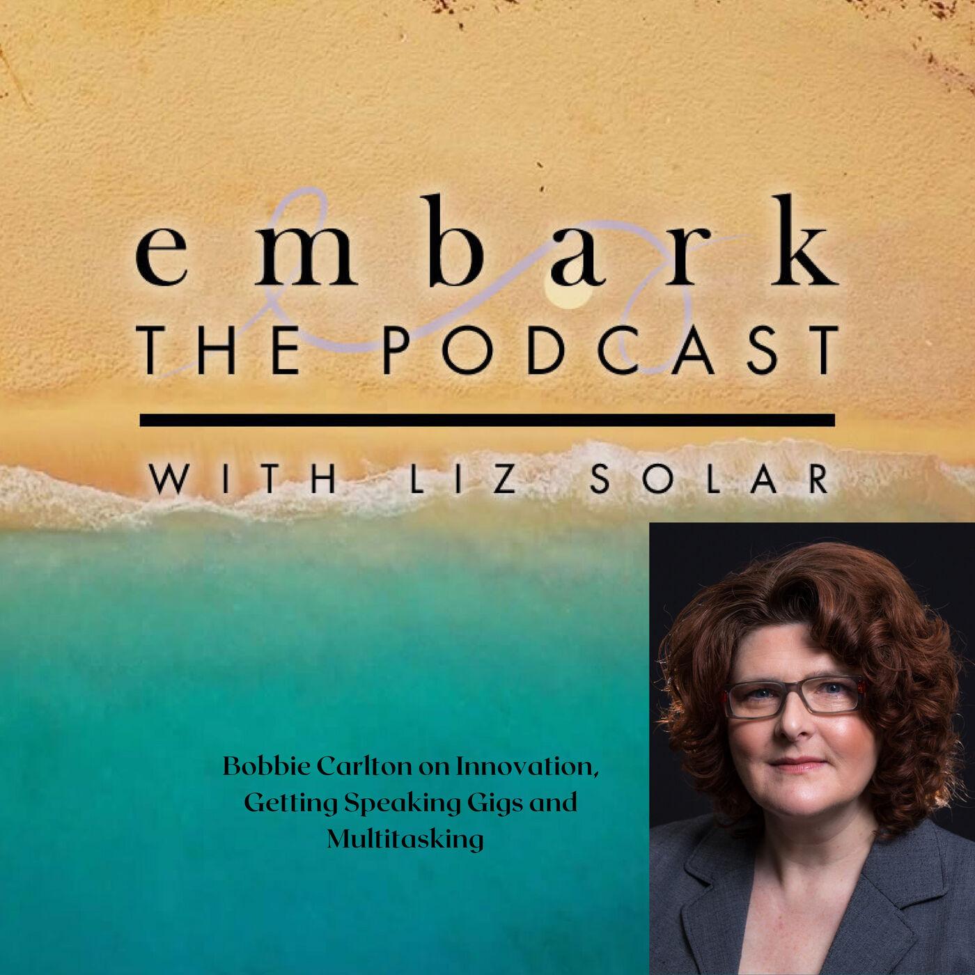 Bobbie Carlton on Innovation, Speaking Gigs and Multitasking