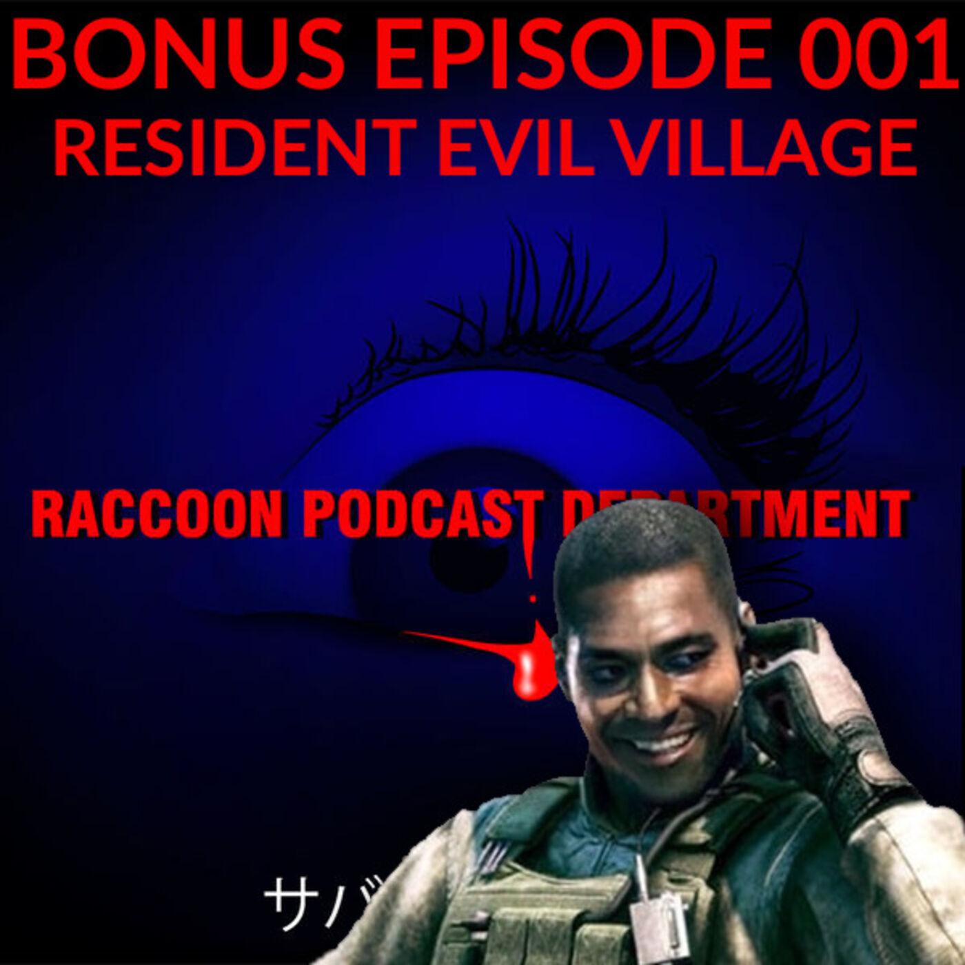 BONUS EPISODE 001 - Resident Evil Village (2021)
