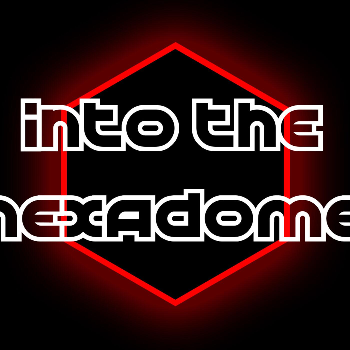 Into The Hexadome - An Aristeia Podcast - Episode 12 - AGL Season 4