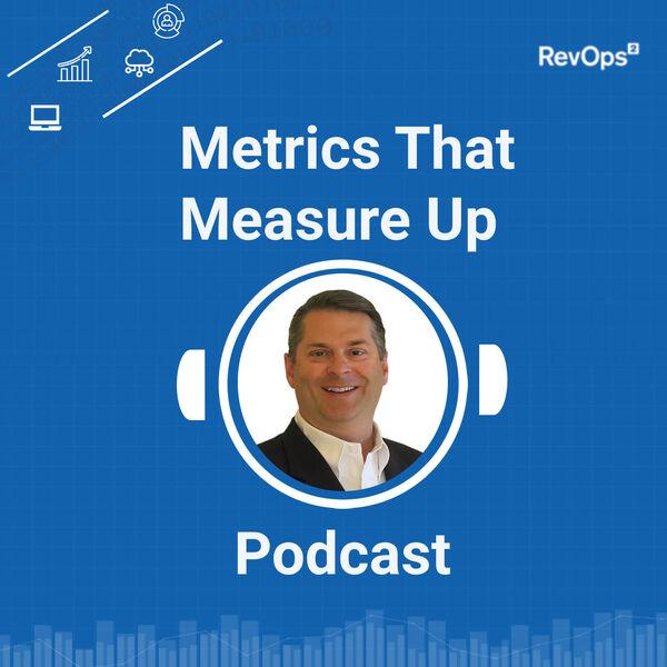 Metrics that Measure Up Podcast Artwork Image