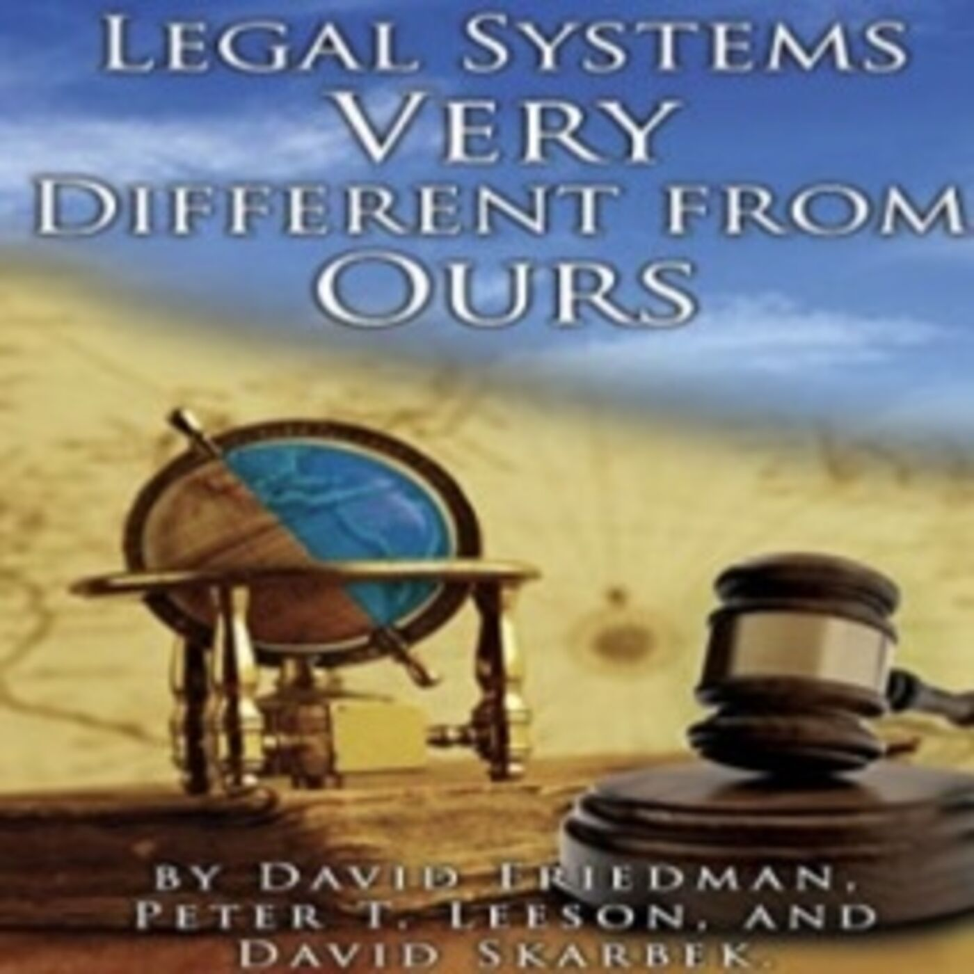David Friedman - Legal Systems Very Different From Ours