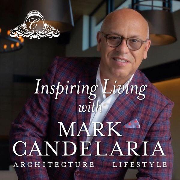 Inspiring Living with Mark Candelaria Podcast Artwork Image
