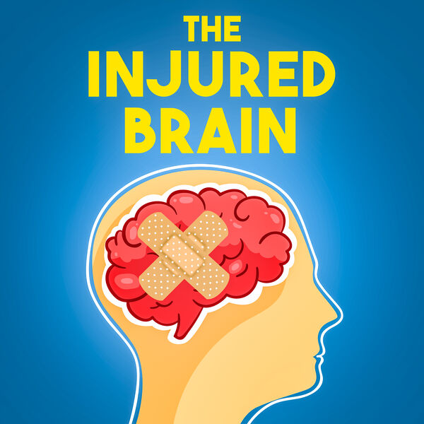The Injured Brain Podcast Artwork Image