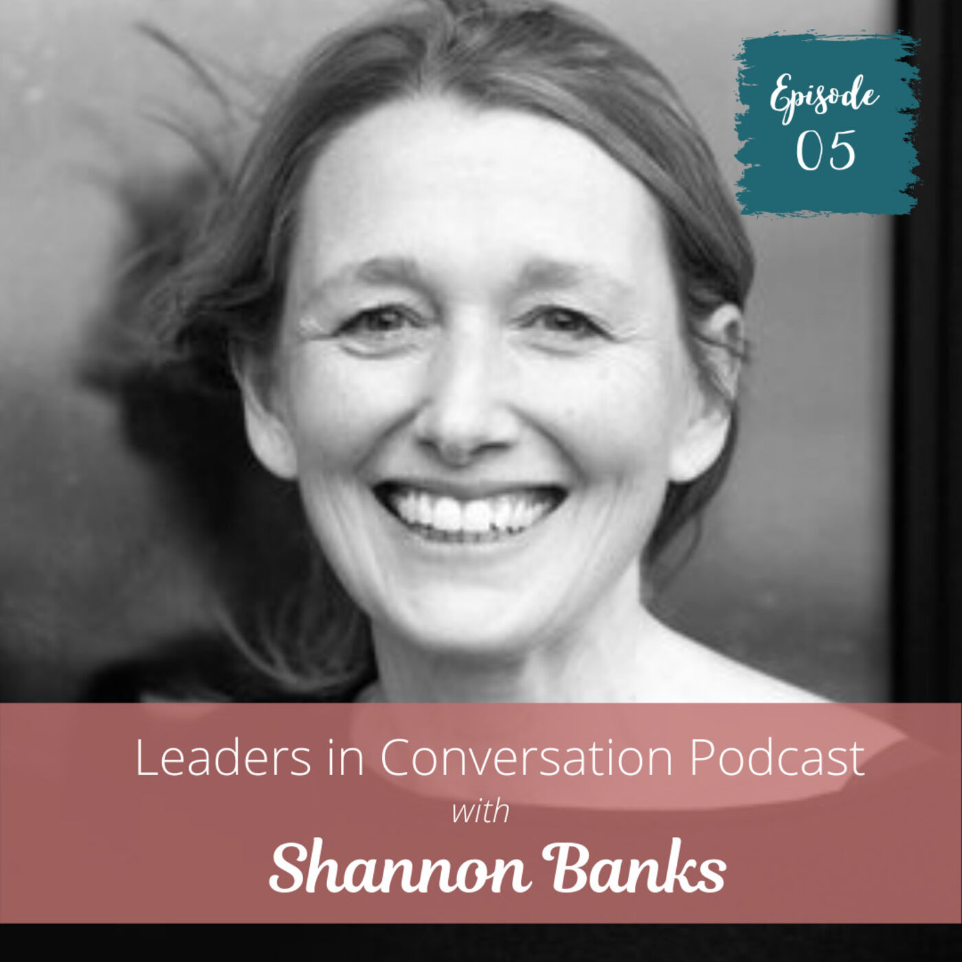 Anni Townend in Conversation with Shannon Banks, Leadership Consultant
