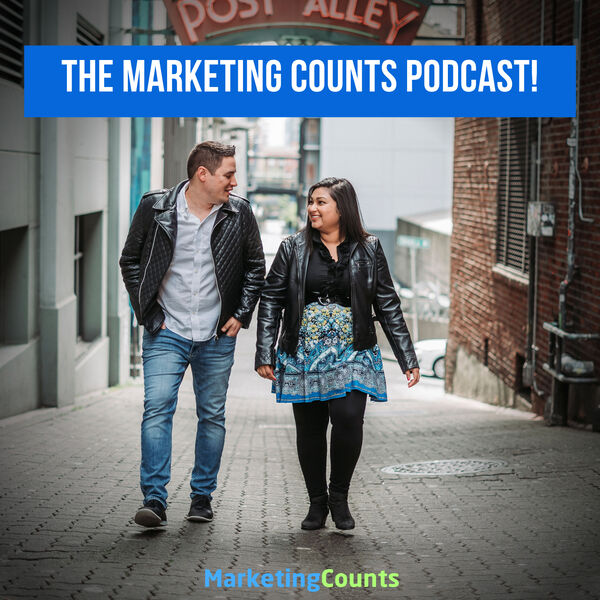 The Marketing Counts Digital and Social Media Marketing Podcast Podcast Artwork Image