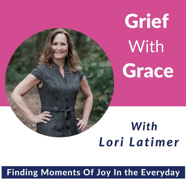 Grief With Grace Podcast Artwork Image