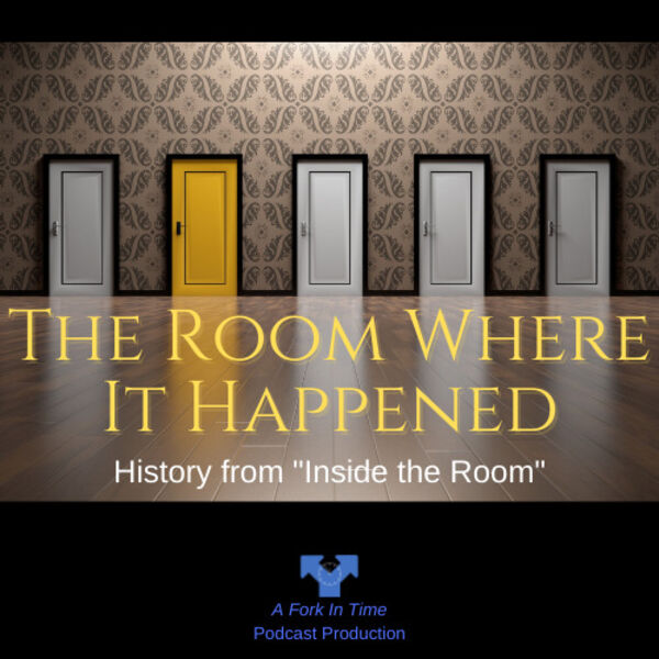 The Room Where It Happened Podcast Artwork Image