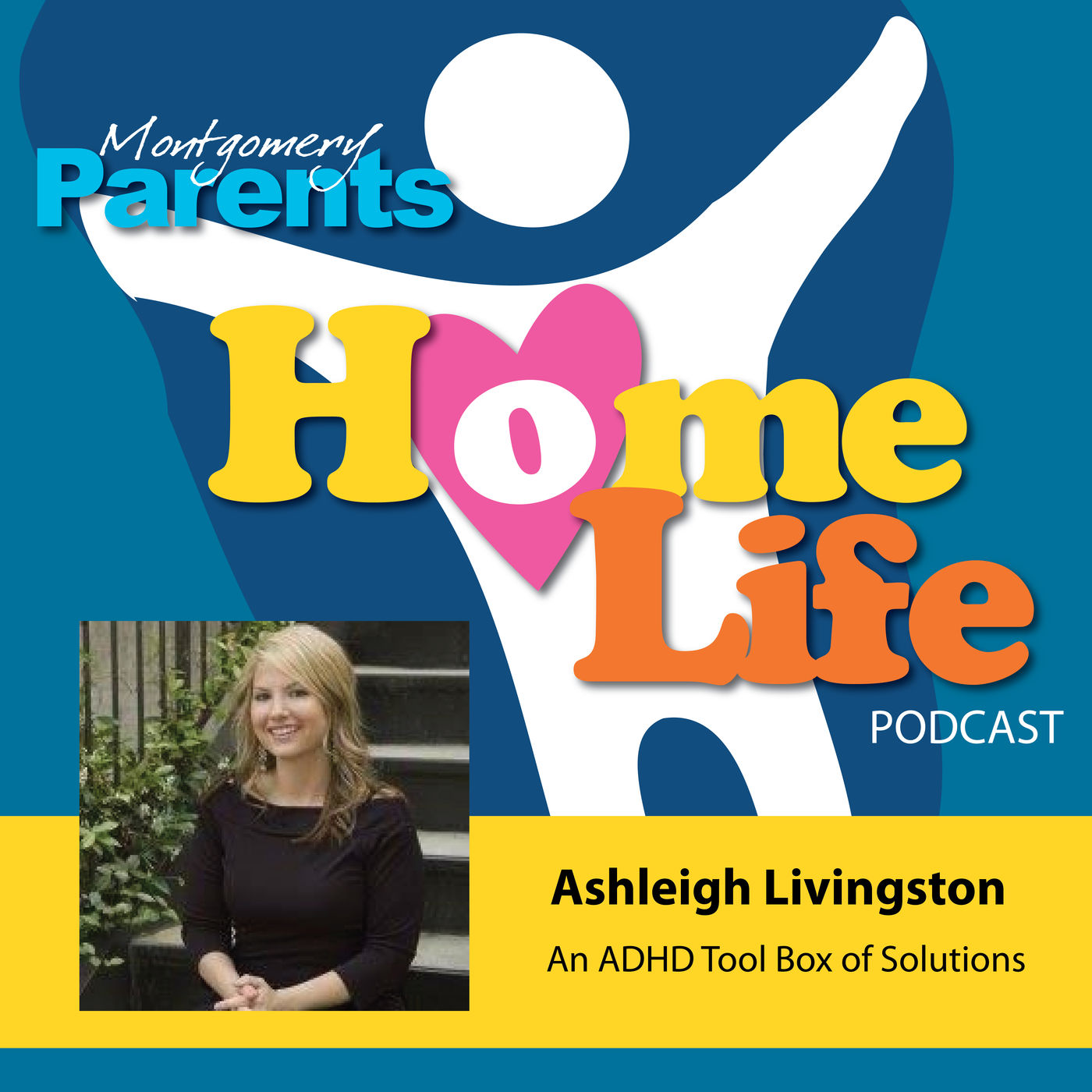 An ADHD Tool Box of Solutions with Ashleigh Livingston