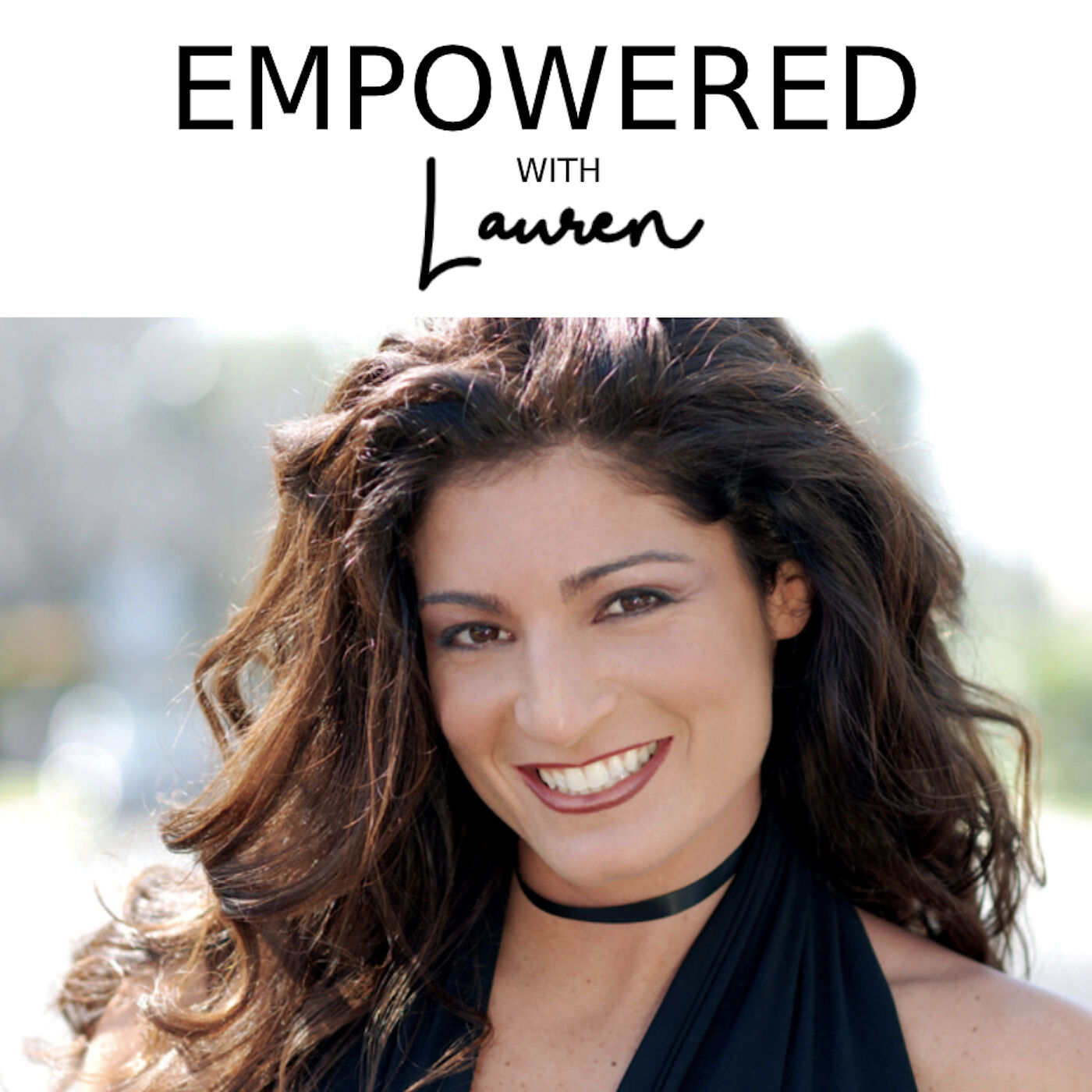 Empowered with Lauren Show 1 Intro