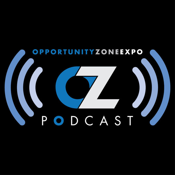 The Opportunity Zone Expo Podcast Podcast Artwork Image