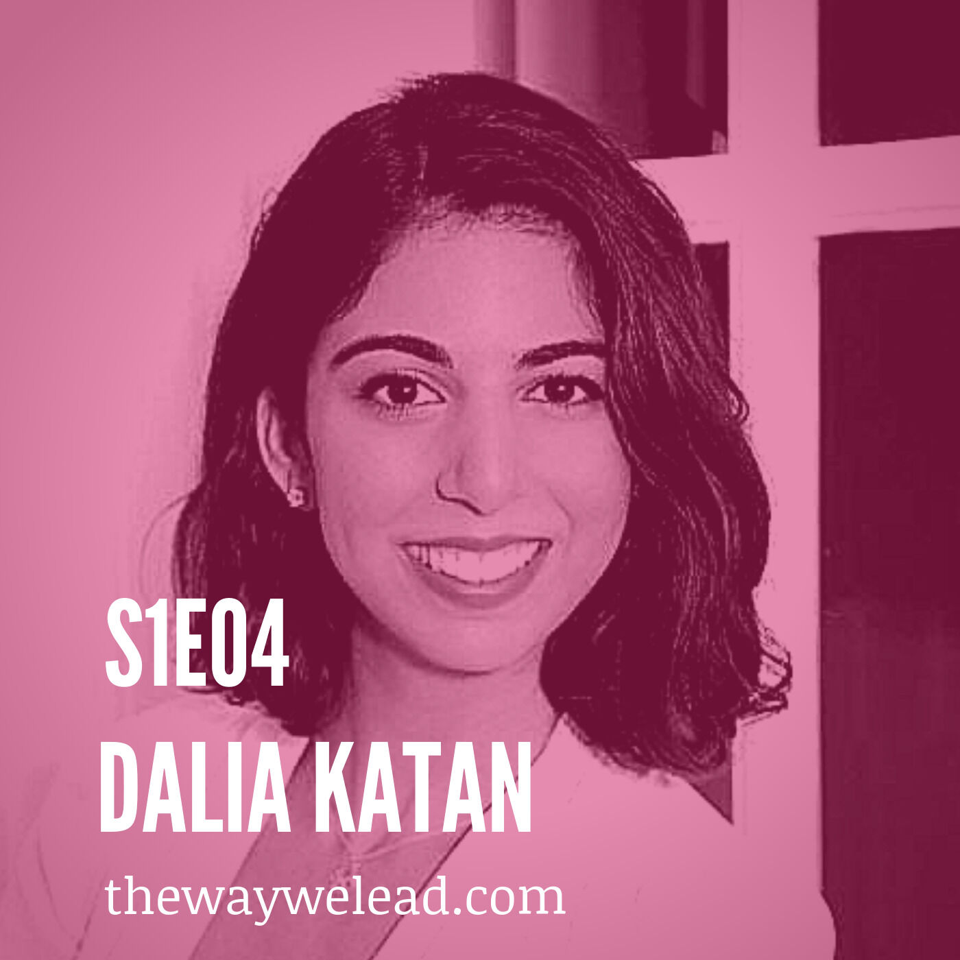 S1E4: How to Create More Inclusive Workplaces With Dalia Katan