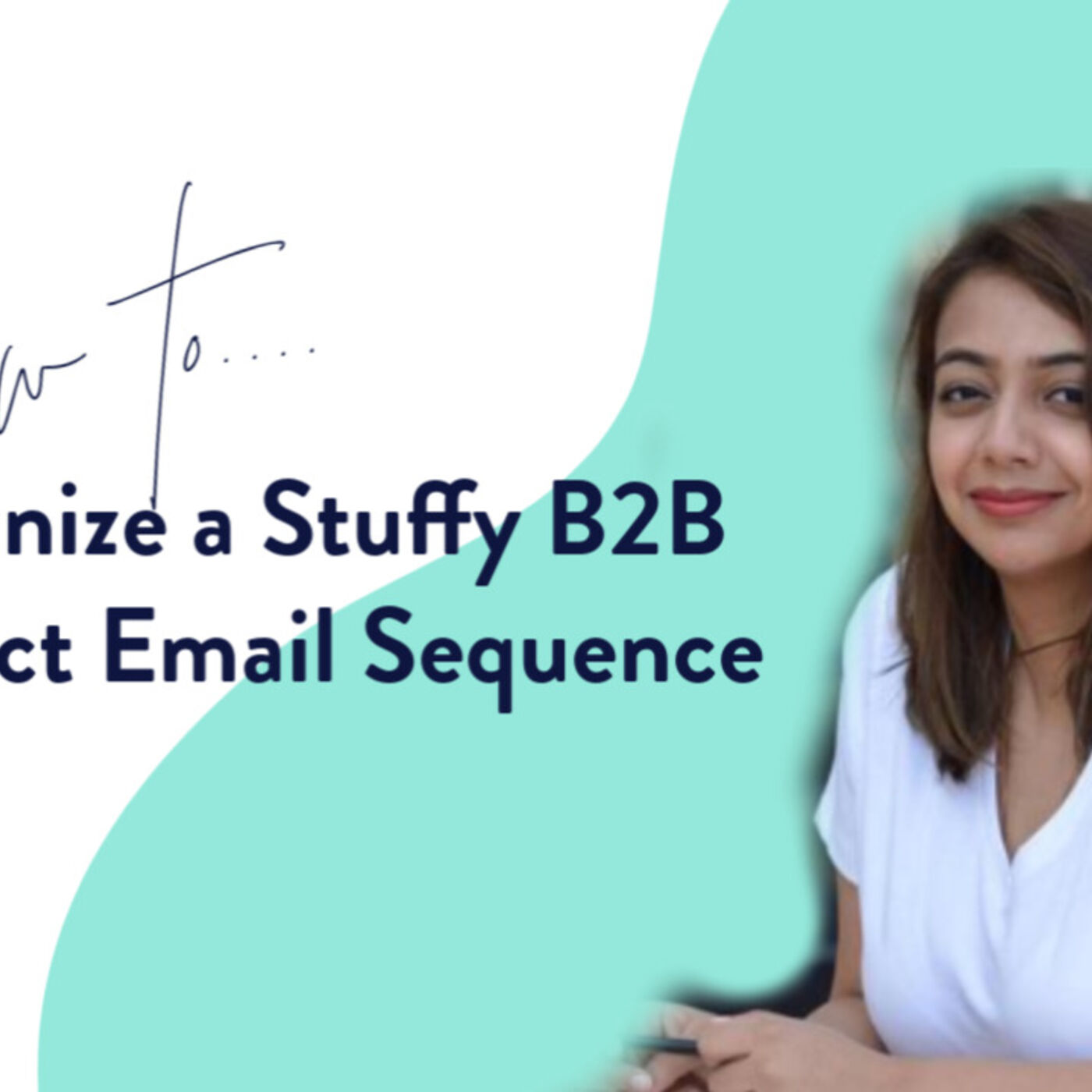 How to Humanize a Stuffy B2B Product Email Sequence