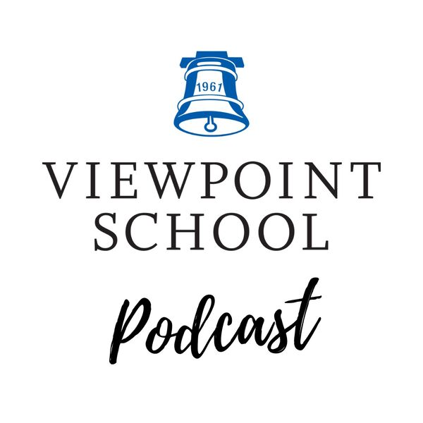 Viewpoint School's Podcast Podcast Artwork Image