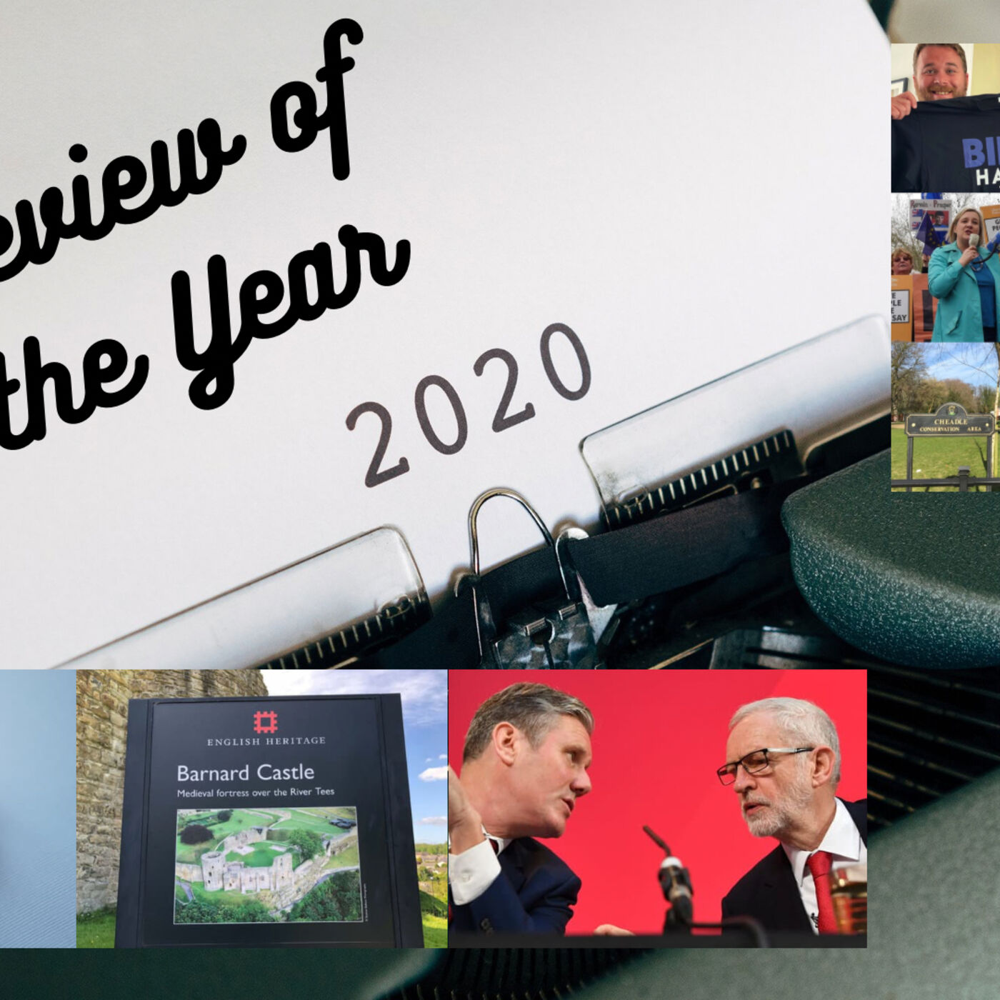 Covid, Cummings & Post Cornbynism - Review of the Year PART TWO