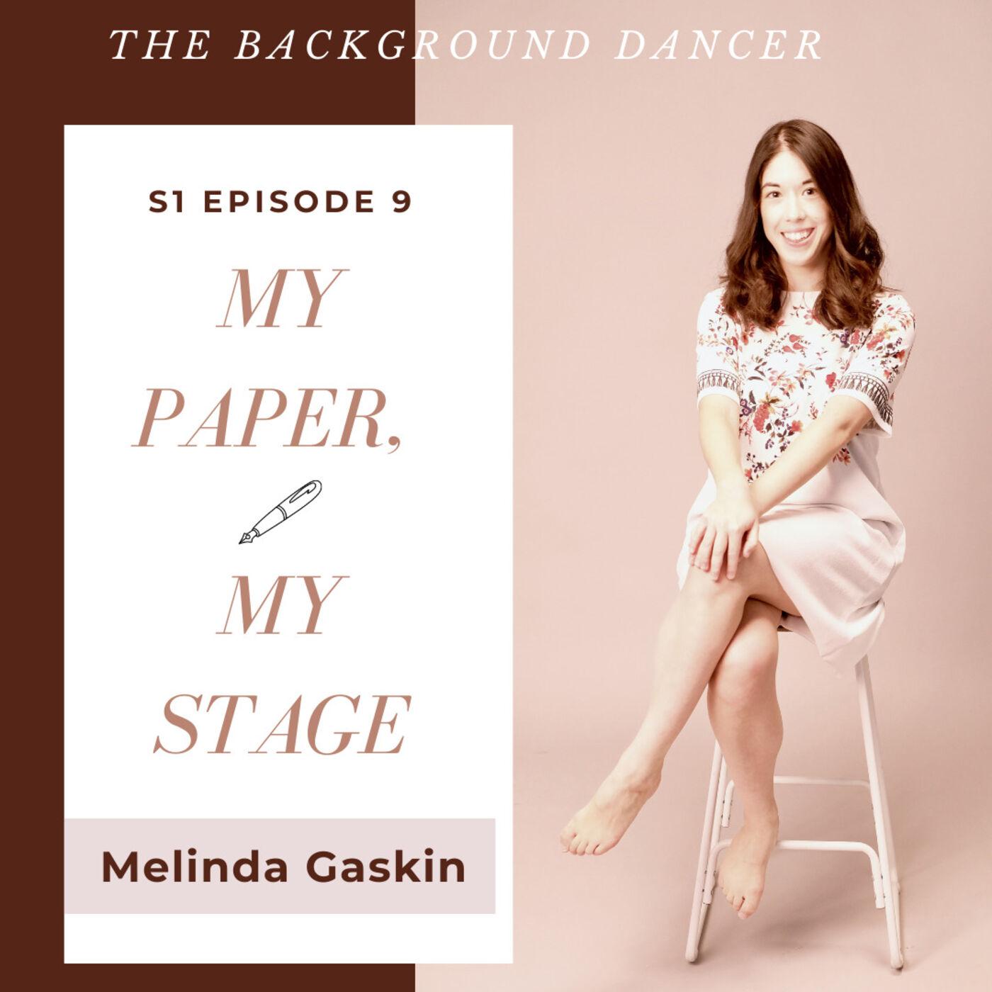 My Paper, My Stage   Melinda Gaskin