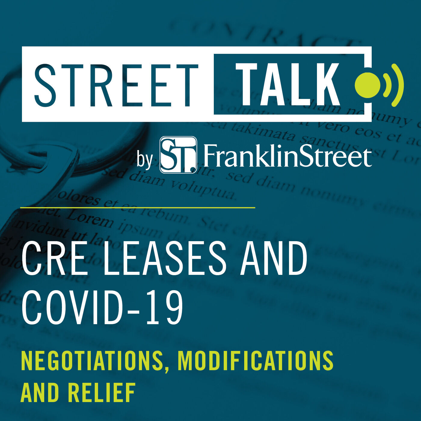 CRE Leases & COVID-19: Negotiations, Modifications & Relief