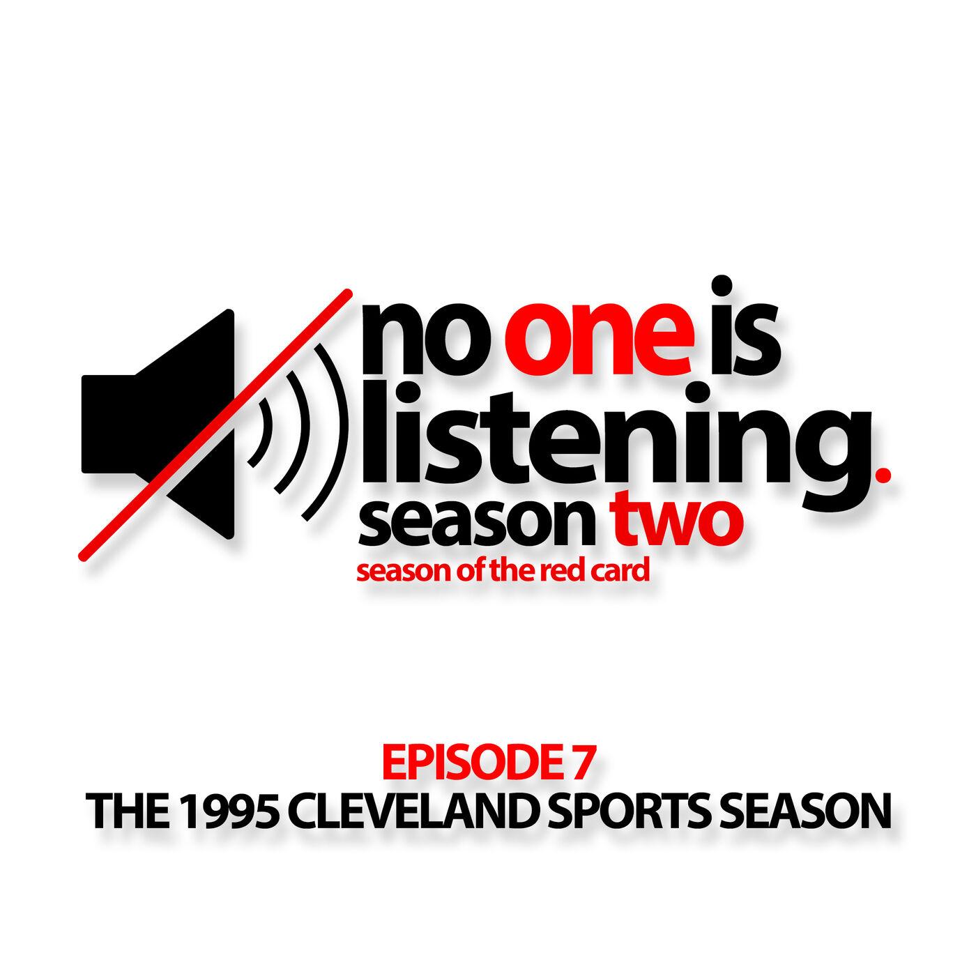 S2E7 The 1995 Cleveland Sports Season