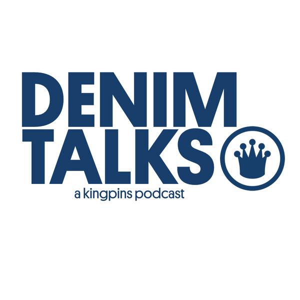 Denim Talks Podcast Artwork Image