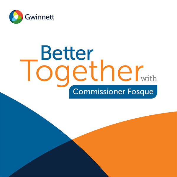 Better Together with Commissioner Fosque Podcast Artwork Image