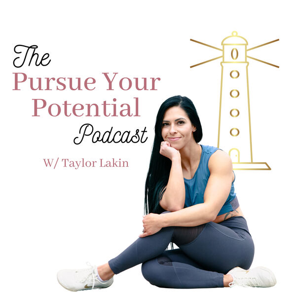 The Pursue Your Potential Podcast Podcast Artwork Image
