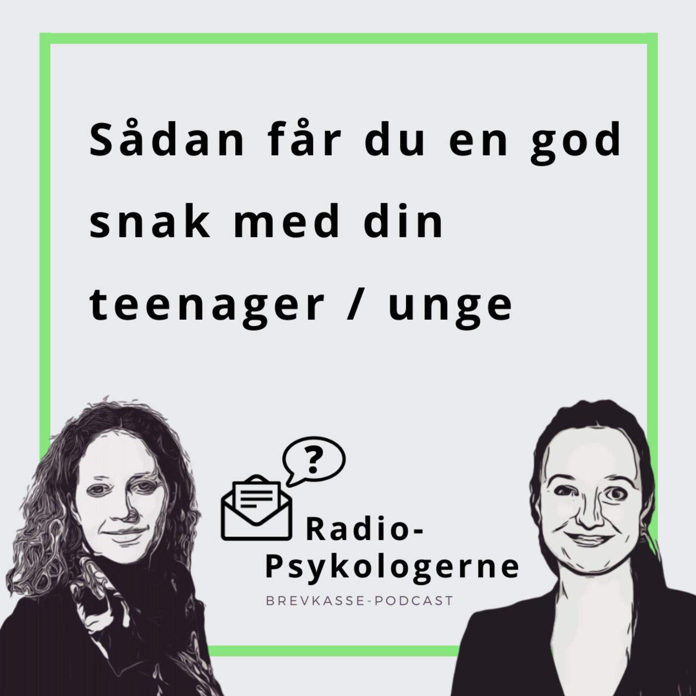 9: Til forældre: Sådan får du en god snak med din teenager/unge