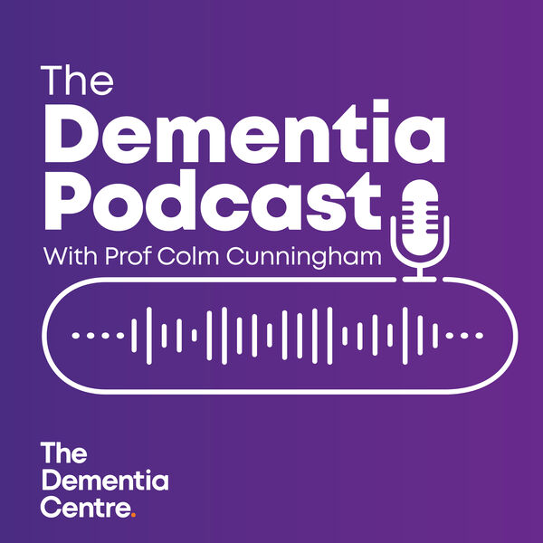The Dementia Podcast Podcast Artwork Image