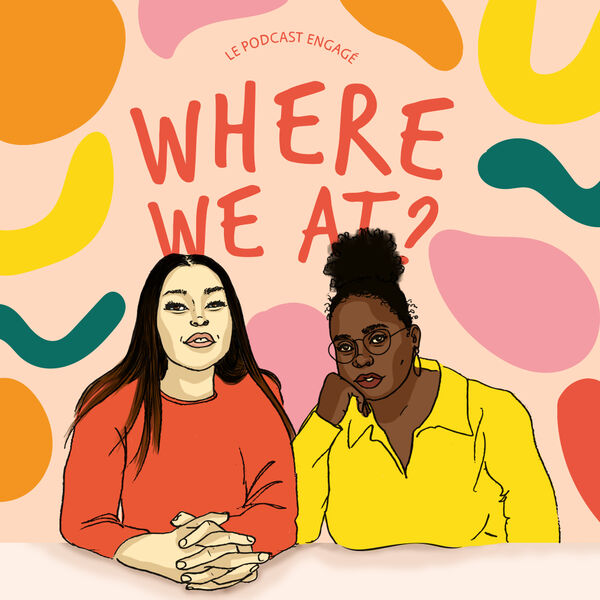Where We At Podcast Artwork Image
