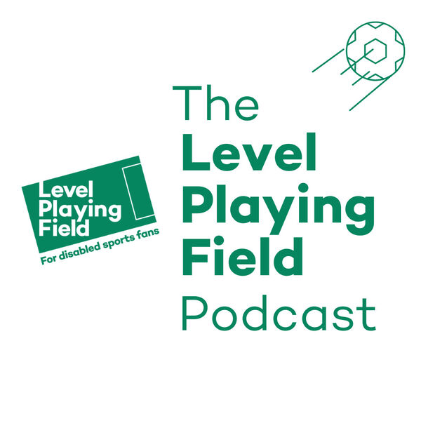 The Level Playing Field Podcast Podcast Artwork Image