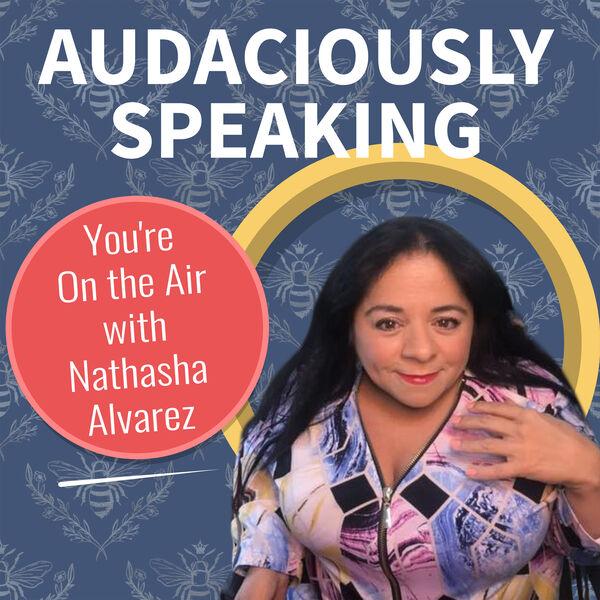Audaciously Speaking  Podcast Artwork Image
