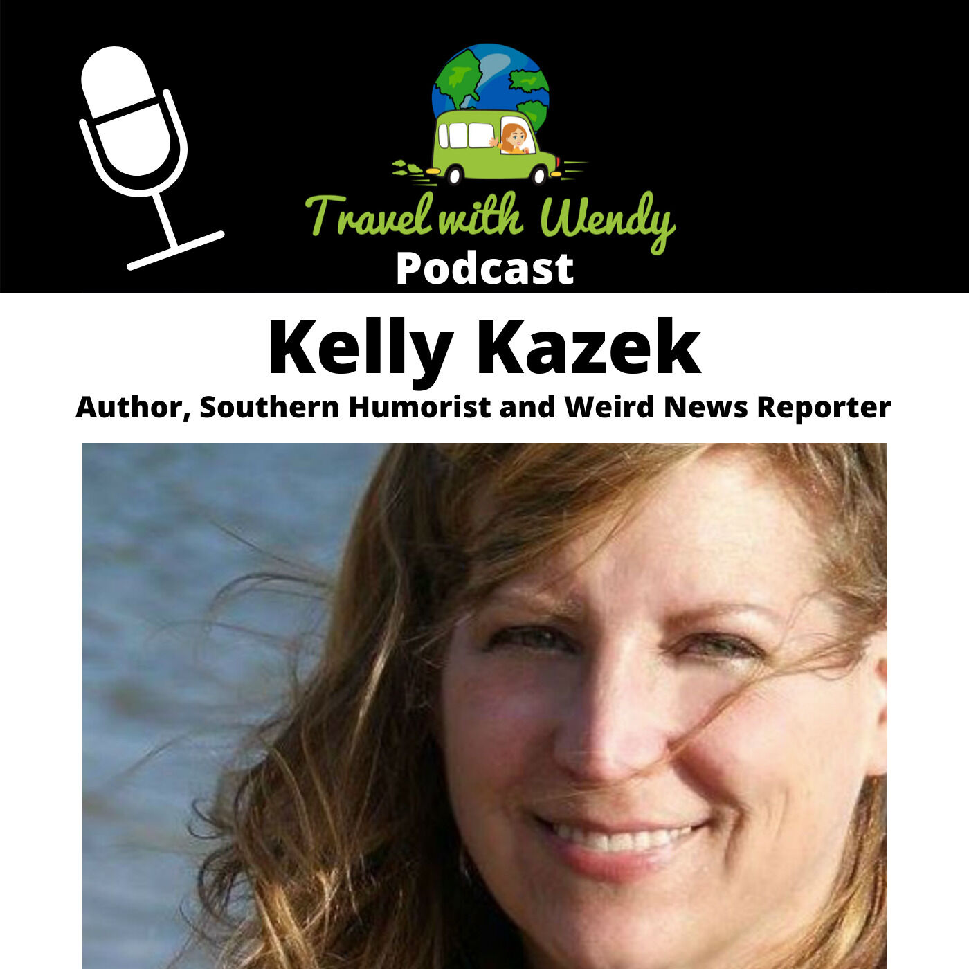 #3 - Author and Southern Humorist - Kelly Kazek