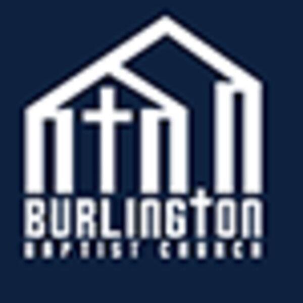 Burlington Baptist Church Podcast Podcast Artwork Image