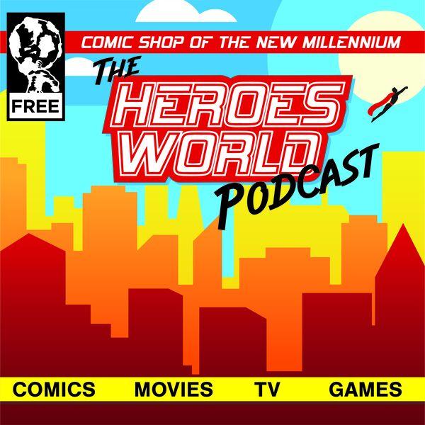 Heroes World Podcast Podcast Artwork Image