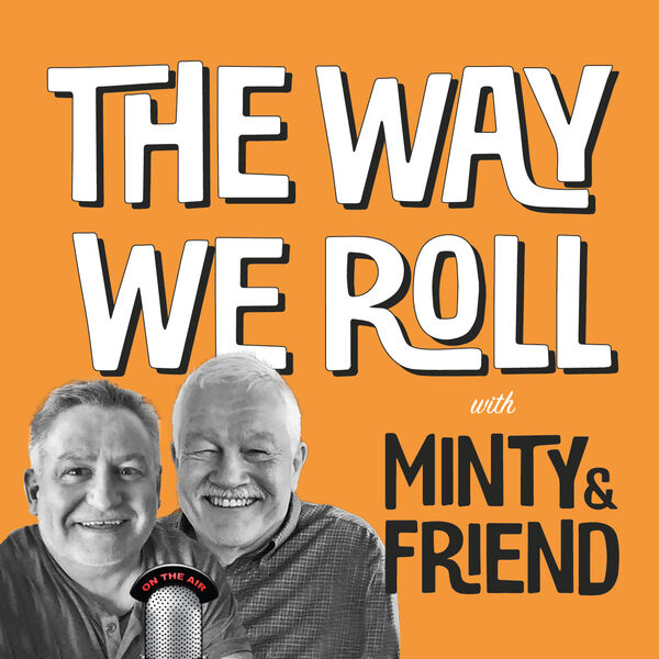 The Way We Roll Podcast Artwork Image