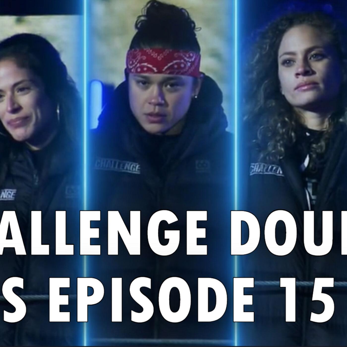The Challenge Double Agents Episode 15 RECAP
