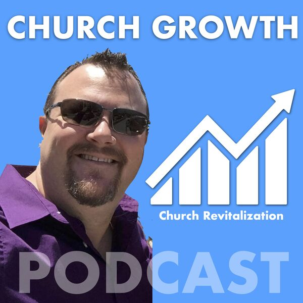 Church Growth Podcast Podcast Artwork Image