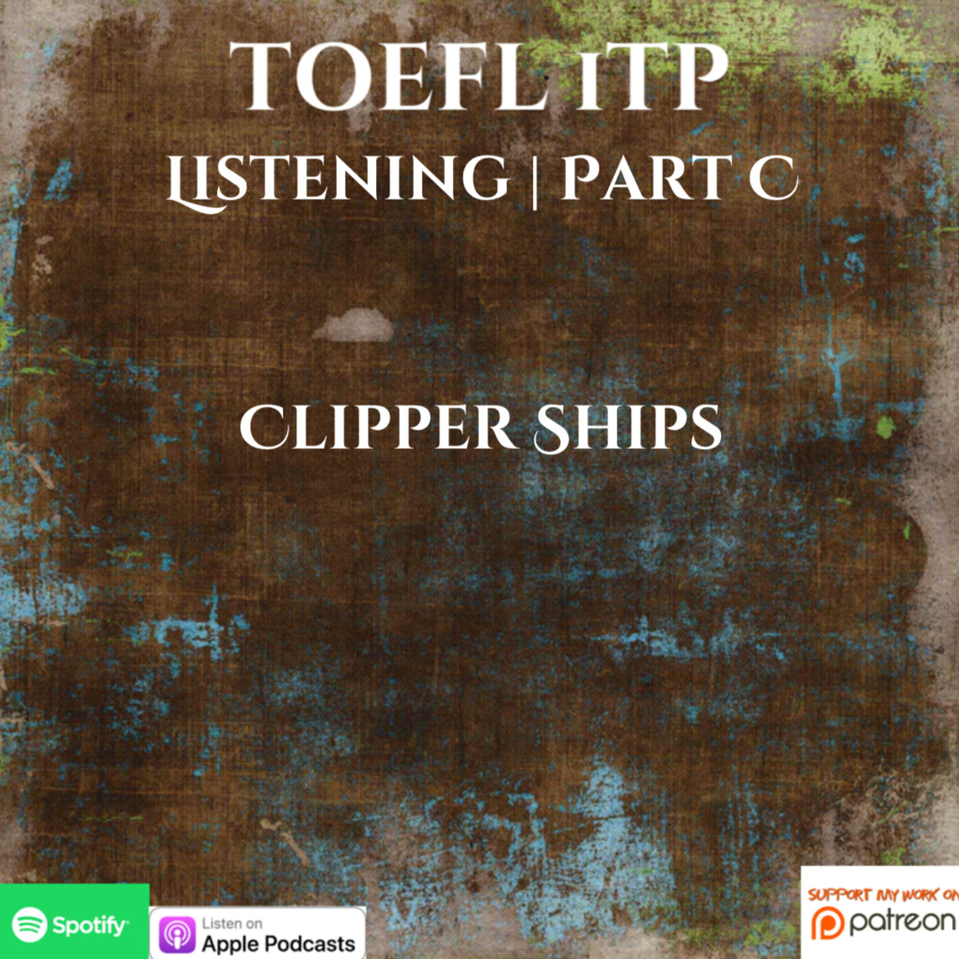 TOEFL iTP | Listening | Part C | Clipper Ships