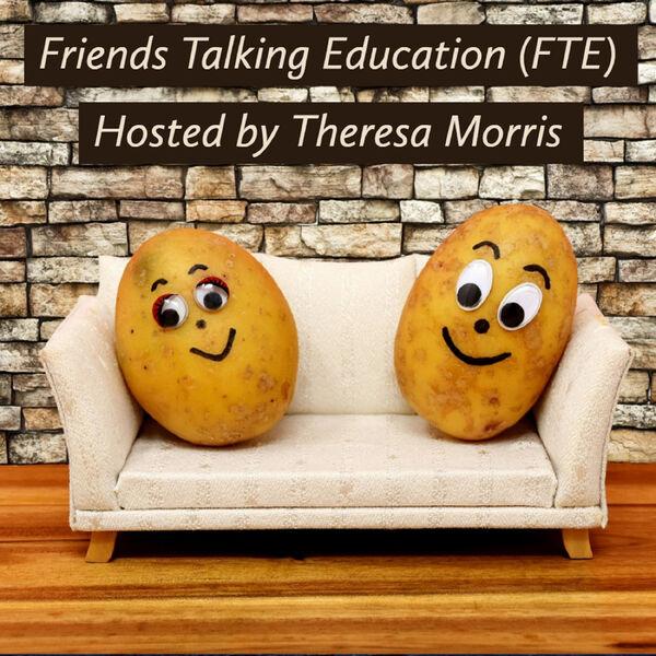 Friends Talking Education Podcast Artwork Image