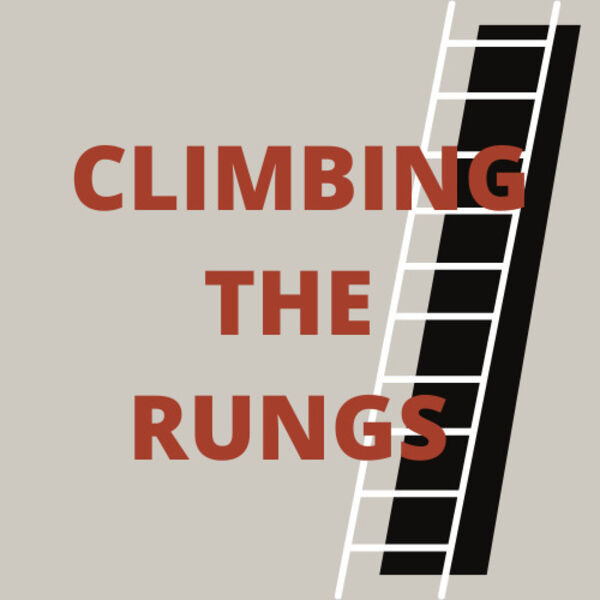 Climbing The Rungs Podcast Artwork Image