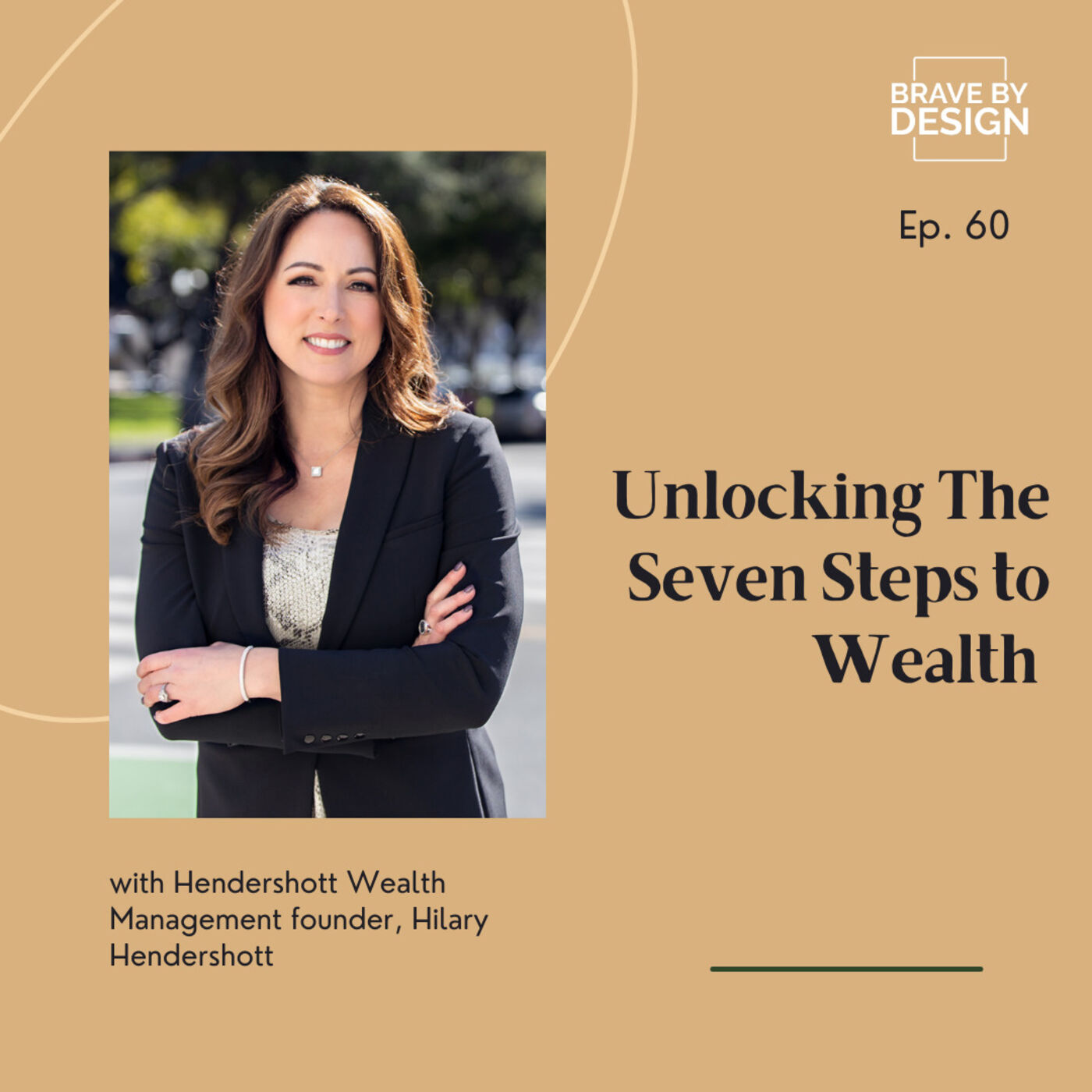 The Seven Steps to Wealth with Hilary Hendershott