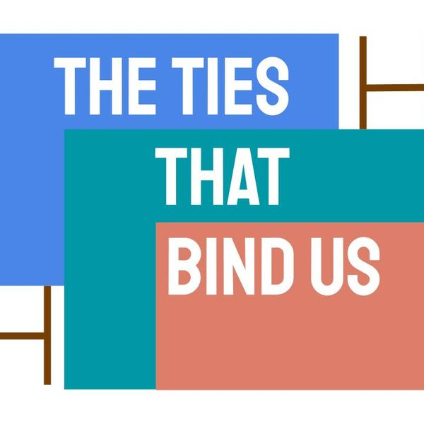 The Ties That Bind Us Podcast Artwork Image