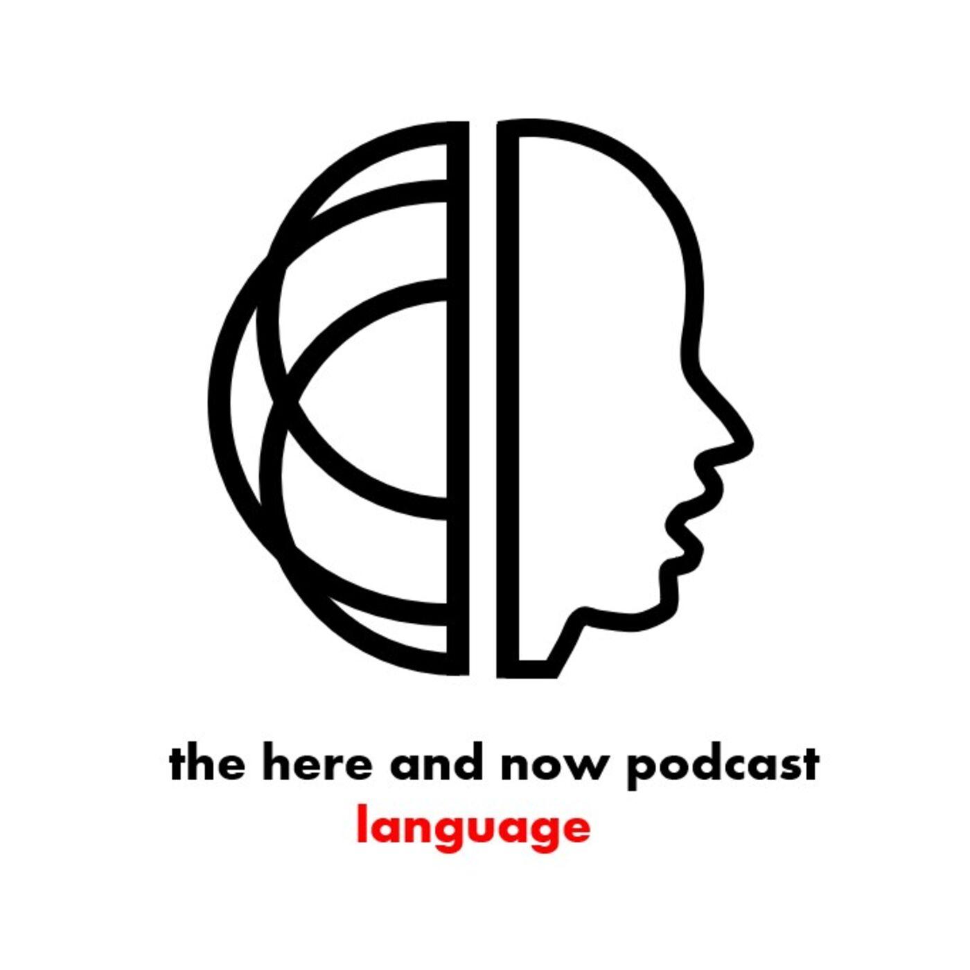 Language VII - Language and Us