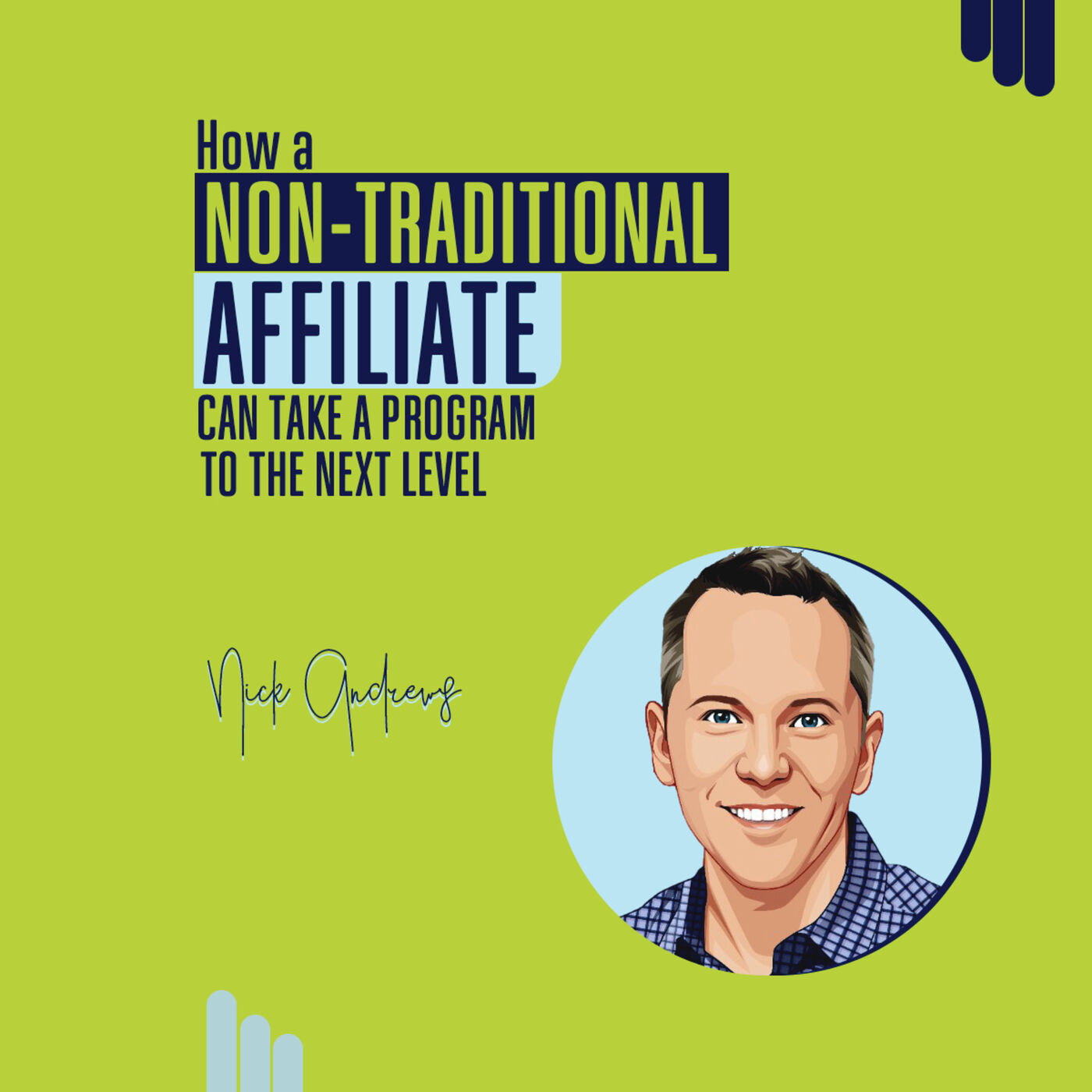 How a Non-Traditional Affiliate can take a Program to the Next Level