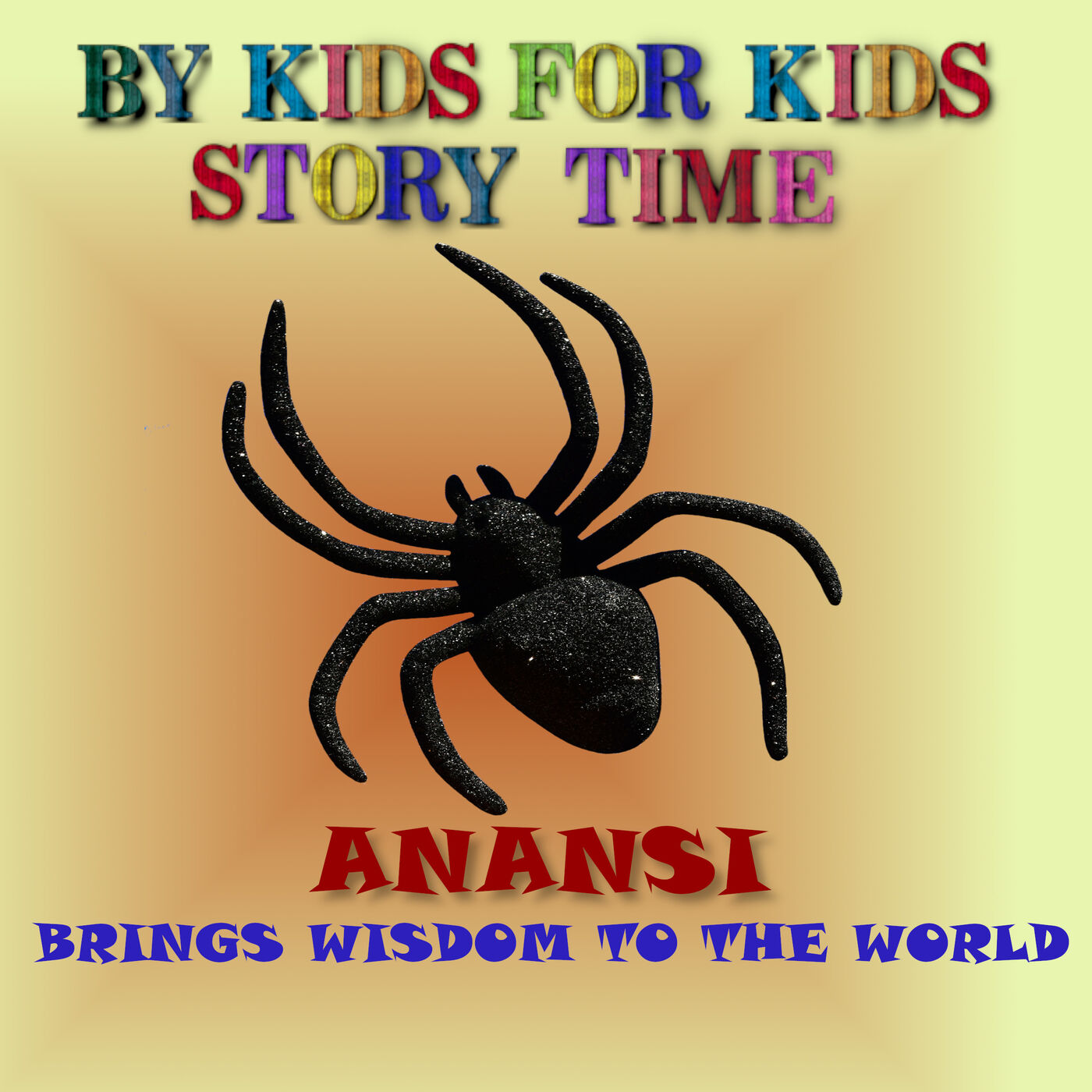 Anansi brings Wisdom to the World