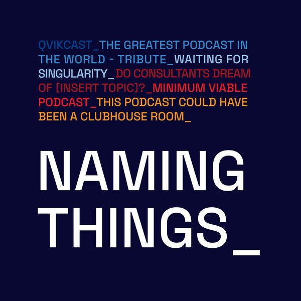 Naming things Podcast Artwork Image