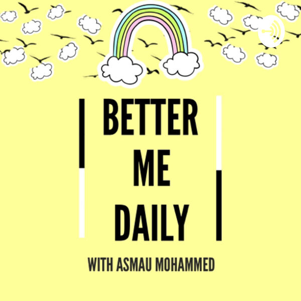 Better Me Daily Podcast Artwork Image