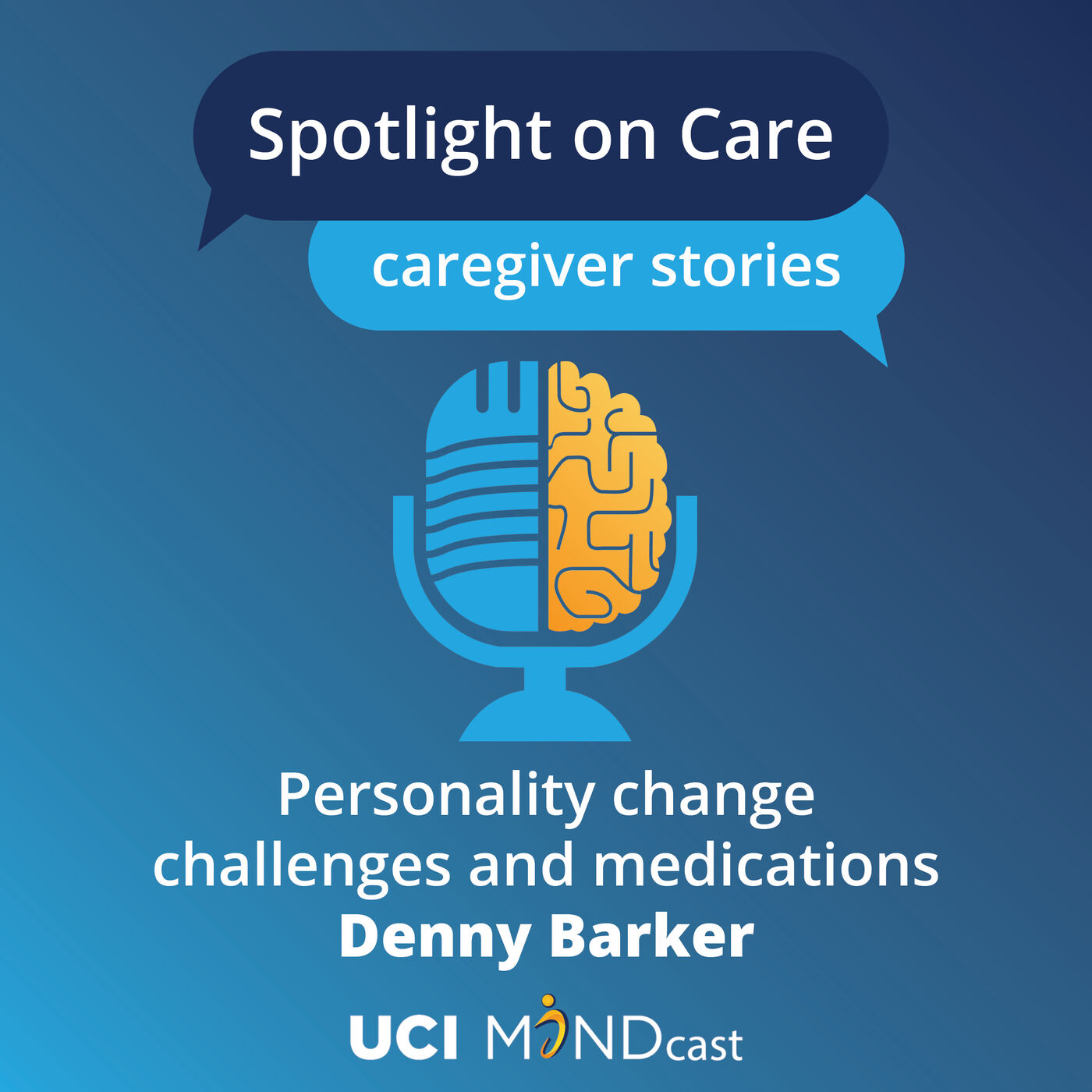 Personality Change Challenges and Medications with Denny Barker