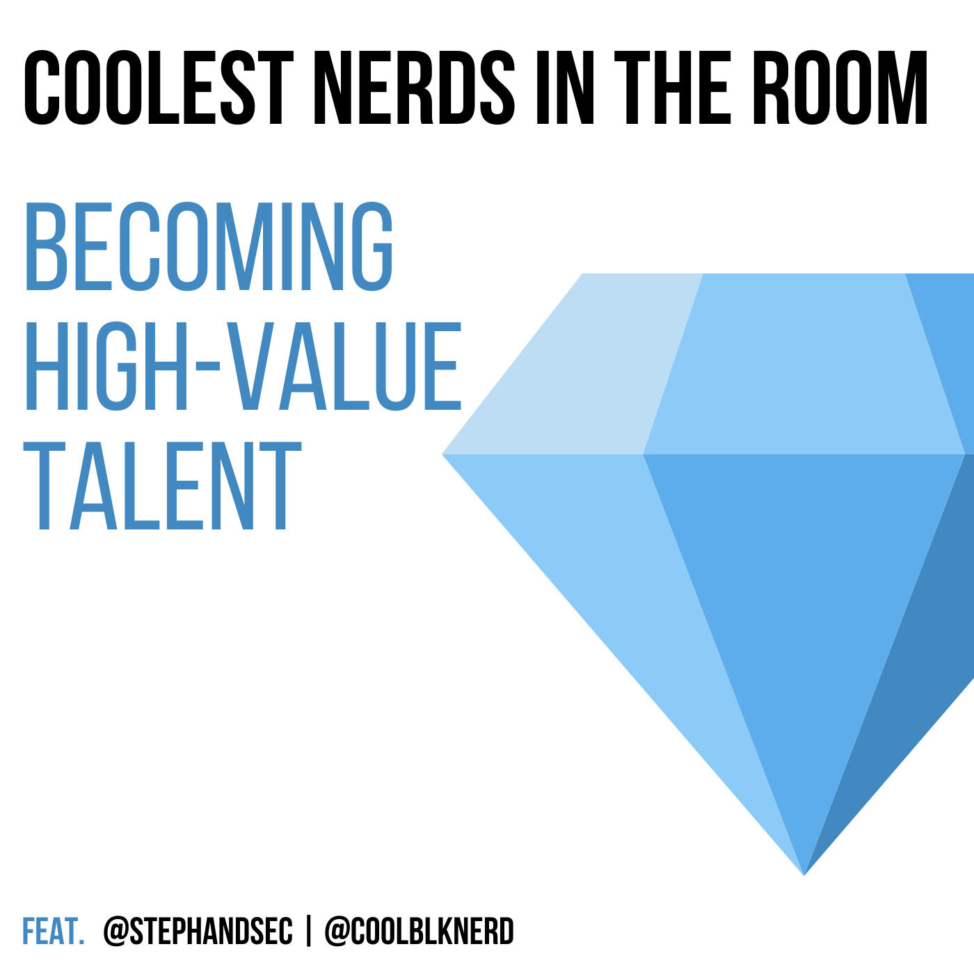 Becoming the High Value Talent