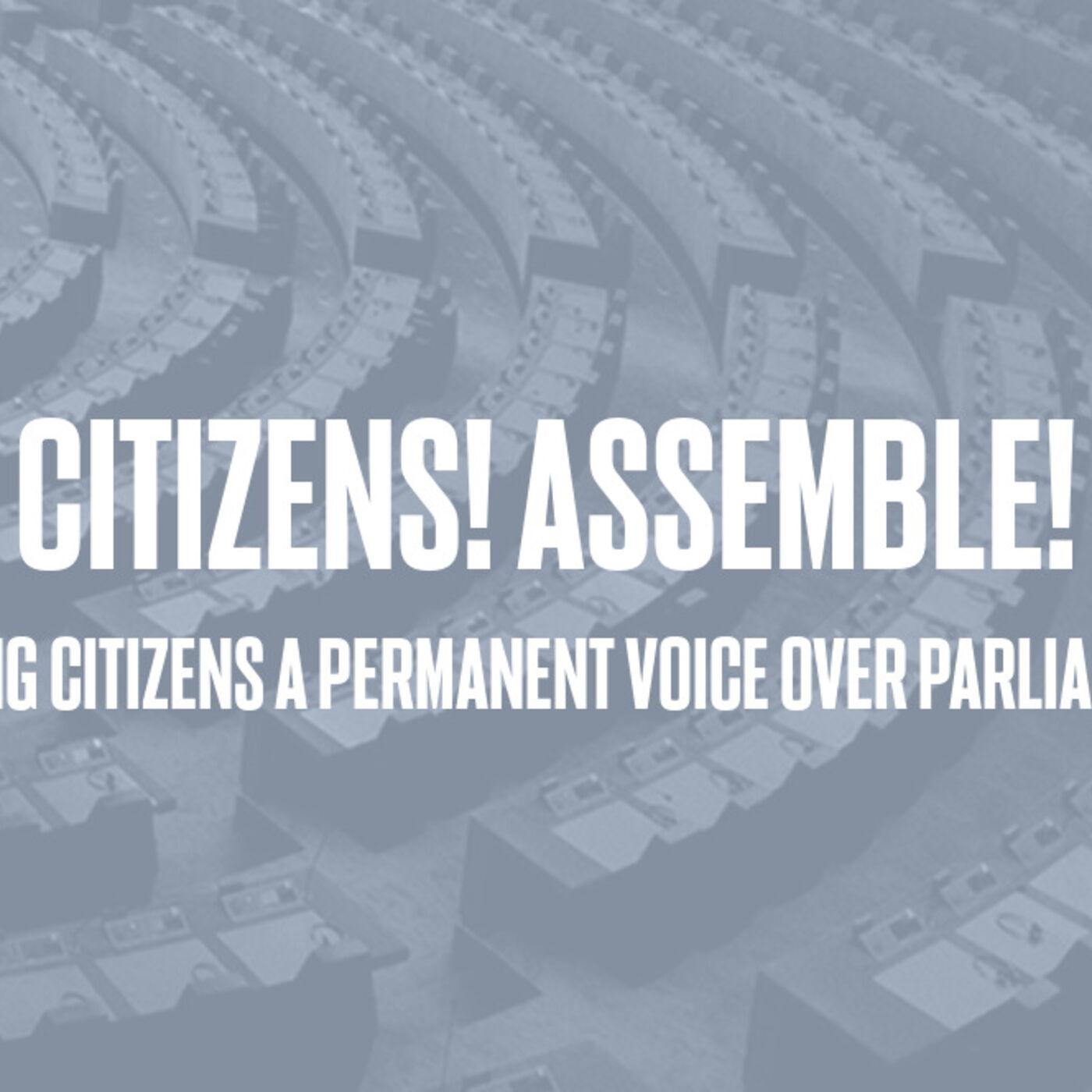 Episode #68 - Citizens! Assemble!