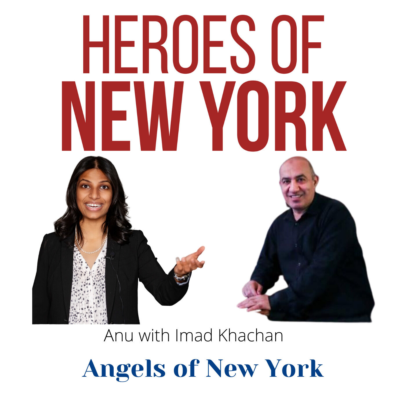 Episode#1 - Imad Khachan - Angels of New York